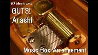 GUTS!/Arashi [Music Box]