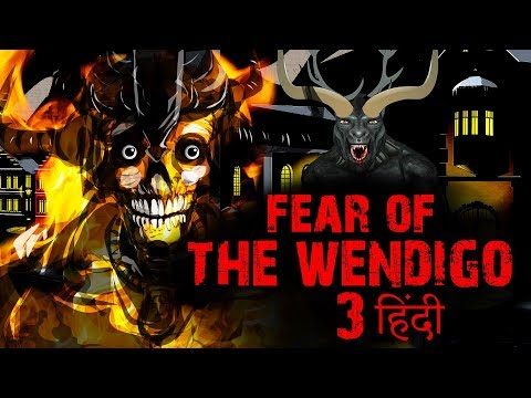 FEAR OF WENDIGO Part 3- Hindi Horror Stories Animated