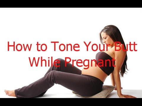 How to Tone Your Butt While Pregnant | Butt Workout While Pregnant