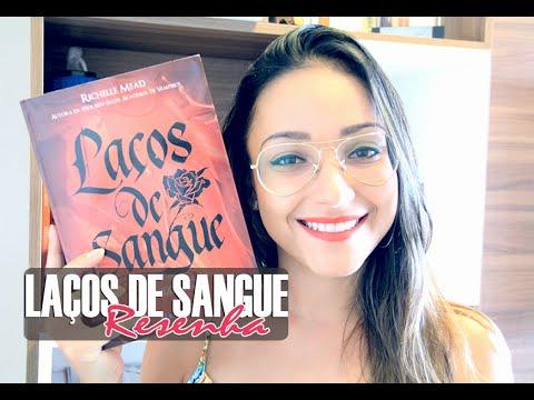 LAÇOS DE SANGUE, de Richelle Mead | Nuvem Literária