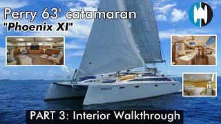 "Perry 63 Sailing Catamaran For Sale | ""Phoenix XI"" Part 3: Interior Walkthrough"