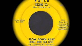 Benny Spellman - Slow Down Baby (Don't Drive Too Fast)