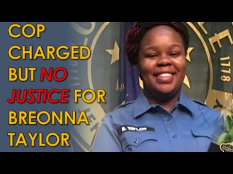 NO JUSTICE for Breonna Taylor as Brett Hankison Indicted with wanton endangerment