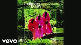 The Isley Brothers - I Got to Get Myself Together (Audio)