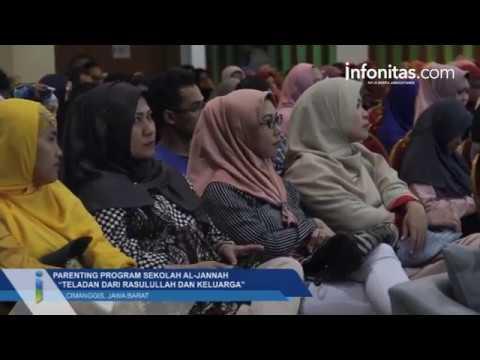 "Parenting Program Sekolah Al-Jannah  ""Teladan Dari Rasulullah Dan Keluarga"", Cimanggis, Jawa Barat"