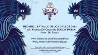 DJ Stuart - Beats Batalla De Los Gallos 2013 (Intro + Pruebas De Cobardía)