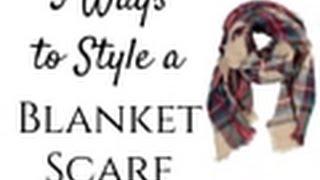 5 Ways to Wear a Blanket Scarf - My Favorite Winter Accessory!