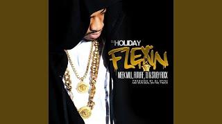 Flexin (feat. Meek Mill, Future, T.I. & Stuey Rock)
