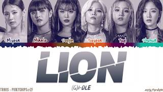 (G)I-DLE - 'LION' [QUEENDOM FINAL] Lyrics [Color Coded_Han_Rom_Eng]