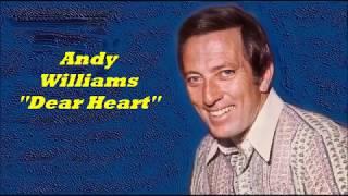 Andy Williams.......Dear Heart..
