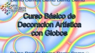 Curso de Decoración Artística con Globos Course Artistic Balloon Decoration