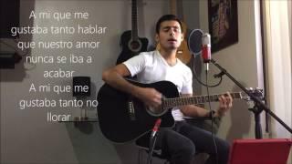 A mi me esta doliendo - Banda MS / Javier Rochin (Cover)(Letra)