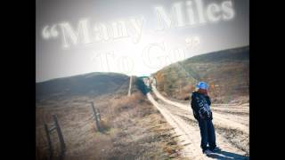Many Miles To Go - Native Boy (feat. 28 Tha Native, A.G.E)