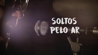 Soltos Pelo Ar [Lyric Video]   Biquini Cavadão