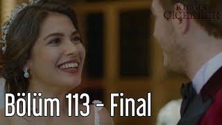 Ranjivo Cvjeće 113.Epizoda I Kraj Serije