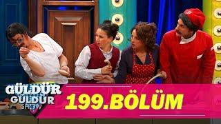 Güldür Güldür Show 199.Bölüm (Tek Parça Full HD)