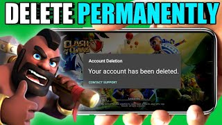 How to Delete Clash of Clans Account (2021)