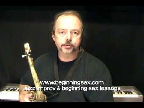 Saxophone Lessons - Saxophone Growl Lesson - Sax Tips Jazz Improv Instruction