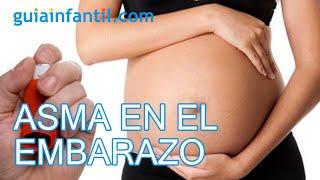 Asma en el embarazo, como debe cuidarse la mujer asmática