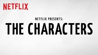 Netflix Presents: The Characters   Official Trailer [HD]   Netflix