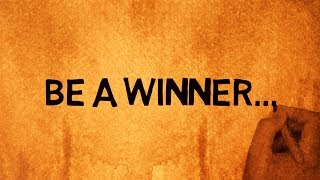 Whatsapp Video Status | Be A Winner | Life Quotes