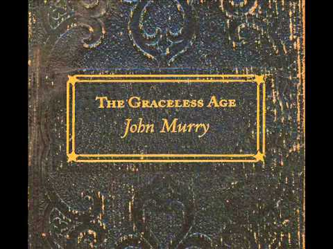 Things We Lost in the Fire (Song) by John Murry