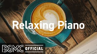 Relaxing Piano: Slowing Jazz Piano Instrumental Music for Spring Mood, Good Vibes, Energy