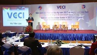 """Hội thảo kinh tế """"Việt Nam và Hoa Kỳ năm 2017 và những năm tiếp theo"""""""