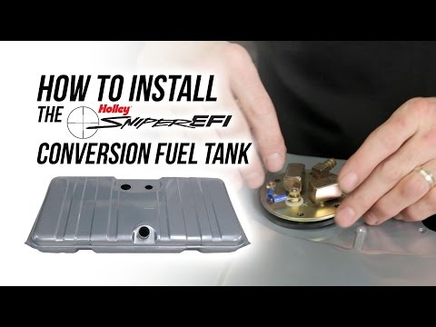 How To Install The Holley Sniper EFI Conversion Fuel Tank