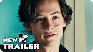 FIVE FEET APART Trailer 3 (2019) Cole Sprouse Movie