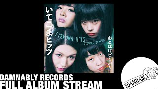 Otoboke Beaver   ITEKOMA HITS (Damnably 2019) [FULL STREAM]