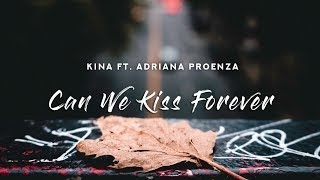 Kina - Can We Kiss Forever (Lyric Video) ft   - YouTube