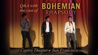 BOHEMIAN RHAPSODY Premiere: Q&A with cast - Castro Theater 10/5/18