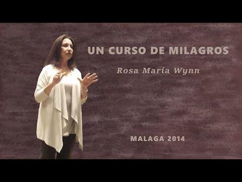 UN CURSO DE MILAGROS - ROSA MARIA WYNN - TALLER MALAGA 2014 (1)
