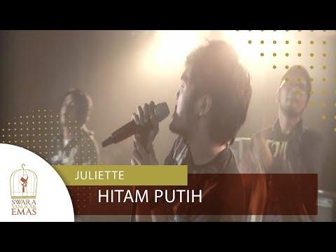 Juliette - Hitam Putih   Official Video