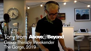 Tony McGuinness - Live @ A&B Group Therapy Weekender, The Gorge 2019: Recreated 2020
