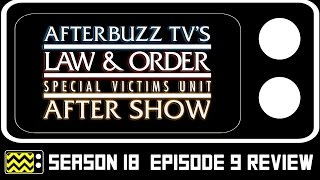 Law & Order: SVU Season 18 Episode 9 Review & After Show | AfterBuzz TV