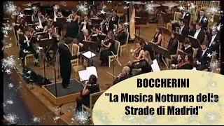 "Video thumbnail of ""LUIGI BOCCHERINI - La Musica Notturna delle Strade di Madrid (V - Passa Calle)"""