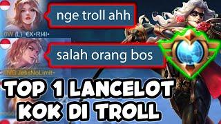 Akibat Nge Troll Top 1 Lancelot - Mobile Legends