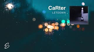 CaRter - Letdown