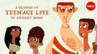 Ray Laurence - A Glimpse Of Teenage Life In Ancient Rome