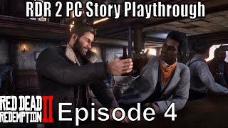 RDR 2 Story Playthrough Episode 4 No Commentary