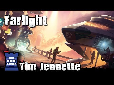 The Dice Tower:  Farlight review - with Tim Jennette