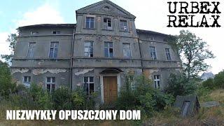 Niezwykły opuszczony dom – Urbex Relax