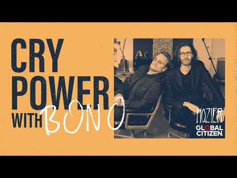 Cry Power Podcast with Hozier and Global Citizen - Episode 2 - Bono