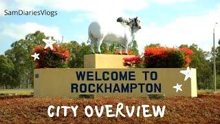 Rockhampton city Overview l Rockhampton - Queenland l by Sam Diaries Vlogs