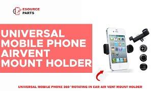 Universal Car Air vent Cell Phone Holder, 360 Degree Rotation