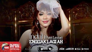 Gambar cover Indah Putri Lestari - Enggak Lagi Ah [OFFICIAL]