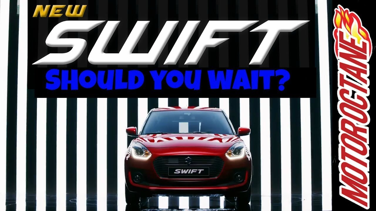 Motoroctane Youtube Video - Maruti Swift 2018 - Should you wait? - ?????? ??????? 2018
