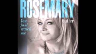 ROSEMARY BUTLER What's Love Got To Do With It